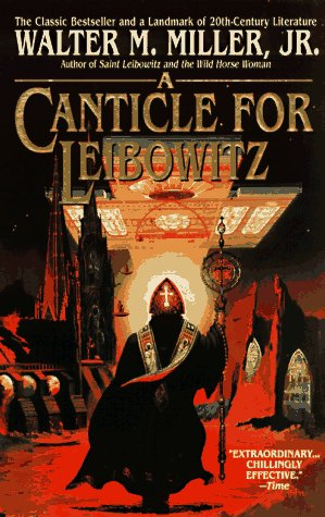 A Canticle for Leibowitz (St. Leibowitz) - Walter M. Miller Jr.