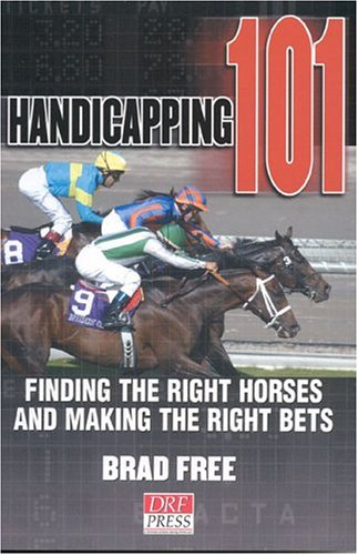 Handicapping 101 by Brad Free