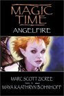 Angelfire (Magic Time #2)