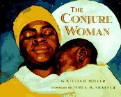 Conjure Woman: A Tale of African Magic