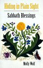 Hiding in Plain Sight: Sabbath Blessings