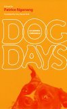 Dog Days by Alain Patrice Nganang