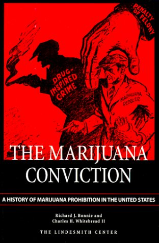 Marijuana Conviction by Richard J. Bonnie