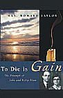 """To Die Is Gain   The Triumph Of John And Betty Stam"" by Geraldine  Taylor"