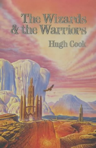 Wizards & the Warriors by Hugh Cook
