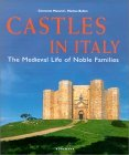 Castles in Italy: The Medieval Life of Noble Families