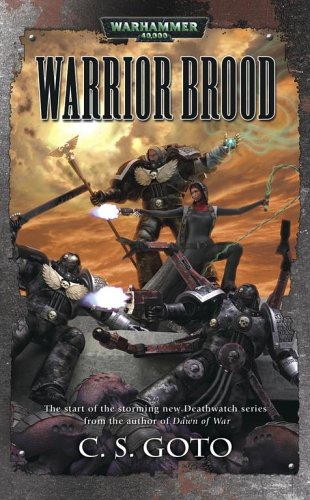 Warrior Brood by C.S. Goto