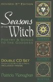 Seasons of the Witch: Poetry & Songs to the Goddess (Revised 3rd Edition)