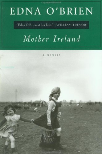 Mother Ireland by Edna O'Brien