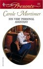 His Very Personal Assistant by Carole Mortimer