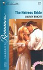 The Heiress Bride (Virgin Brides, #22) (Silhouette Romance, #1578)