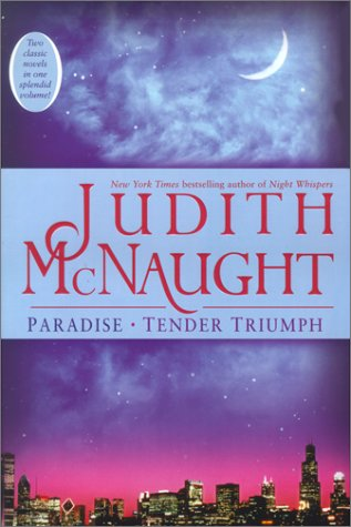 Paradise/Tender Triumph by Judith McNaught