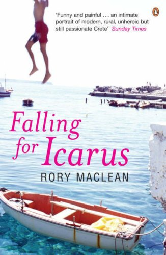 Falling For Icarus by Rory MacLean
