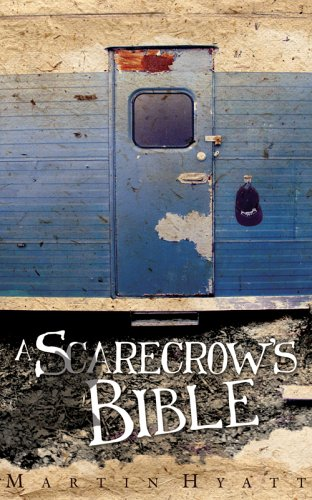 A Scarecrow's Bible by Martin Hyatt