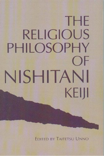 The Religious Philosophy of Nishitani Keiji: Encounters With Emptiness (Nanzan Studies in Religion and Culture)