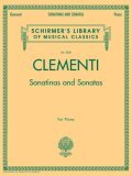Clementi - Sonatinas and Sonatas: Schirmer's Library of Musical Classics, Vol. 2058