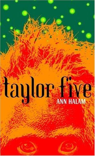 Taylor Five by Ann Halam