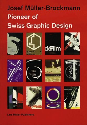Joseph Müller-Brockmann, Pioneer of Swiss Graphic Design
