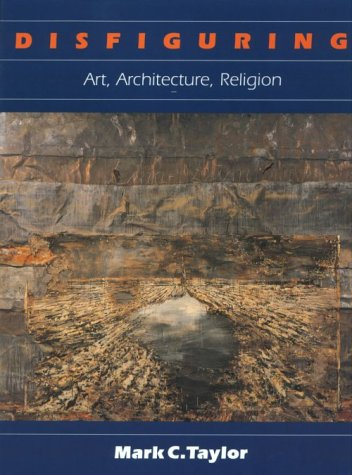 Disfiguring: Art, Architecture, Religion