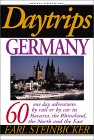 Daytrips Germany, 6th Edition: 60 One Day Adventures by Rail or by Car in Bavaria, the Rhineland, the North and the East (Daytrips Germany)