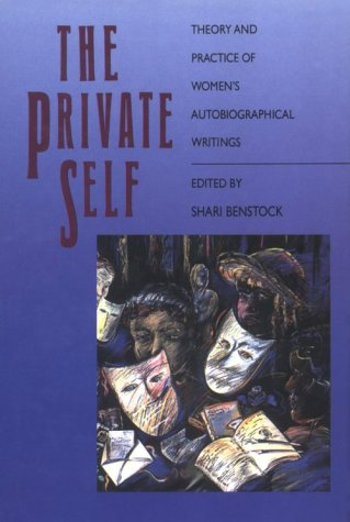 The Private Self by Shari Benstock