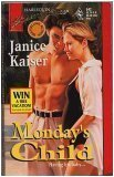 Monday's Child : Bestselling Author (Harlequin Superromance No. 642)