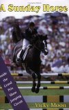 A Sunday Horse: Inside the Grand Prix Show Jumping Circuit