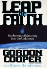 Leap of Faith by L. Gordon Cooper Jr.