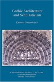Gothic Architecture and Scholasticism by Erwin Panofsky