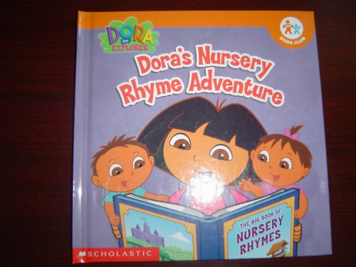 Dora's Nursery Rhyme Adventure by Christine Ricci