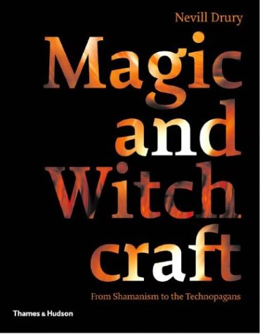 Magic and Witchcraft by Nevill Drury