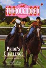 Pride's Challenge (Thoroughbred, #9)