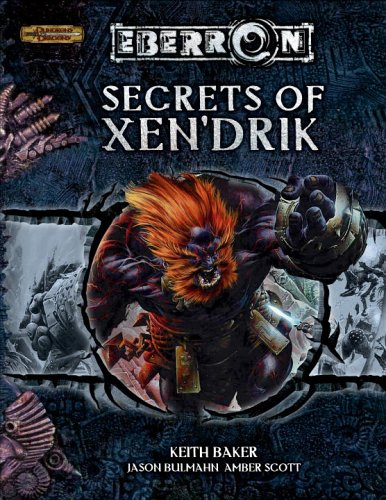 Secrets of Xen'drik (Eberron Supplement)