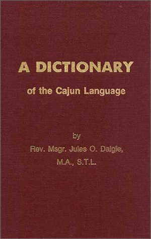Dictionary of the Cajun Language