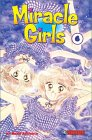 Miracle Girls, Volume 06