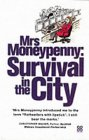 Mrs. Moneypenny: Survival in the City