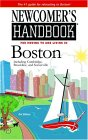 Newcomer's Handbook For Moving To And Living In Boston: Including Cambridge, Brookline, And Somerville (Newcomer's Handbook)