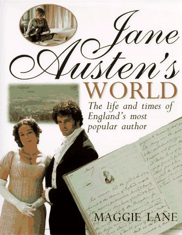 Jane Austen's World by Maggie Lane
