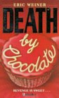 Death by Chocolate (H Thriller)