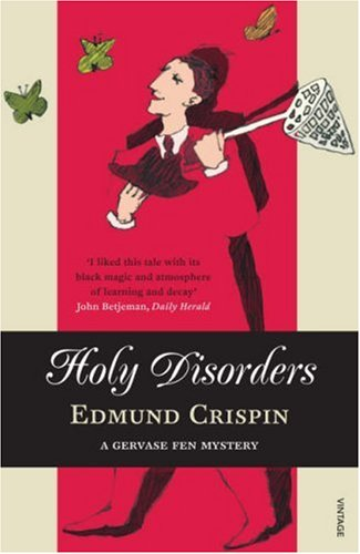 Holy Disorders by Edmund Crispin