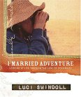 I Married Adventure by Luci Swindoll
