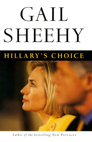 Hillary's Choice by Gail Sheehy
