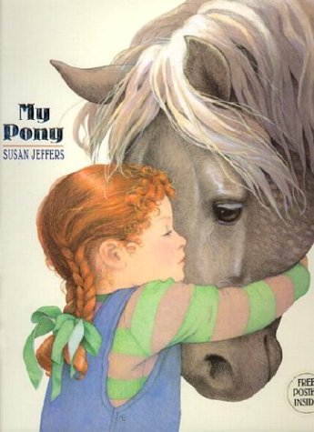 My Pony by Susan Jeffers