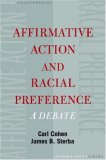 Affirmative Action and Racial Preferences: A Debate