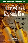 The Hebrew-Greek Key Study Bible/New American Standard Bible