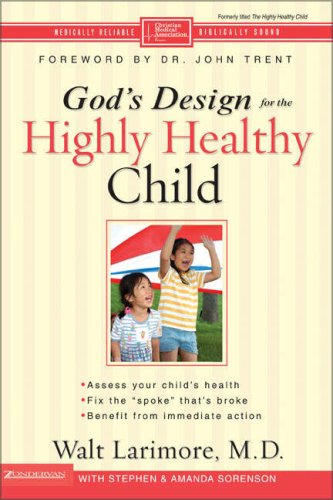 God's Design for the Highly Healthy Child