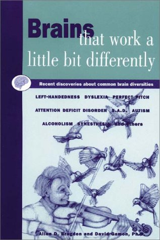 Brains That Work a Little Bit Differently by Allen D. Bragdon