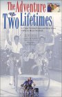 The Adventure of Two Lifetimes: A Mother/Daughter Journey Across America- And Time