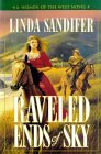 Raveled Ends of Sky by Linda Sandifer