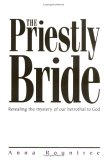The Priestly Bride by Anna Rountree